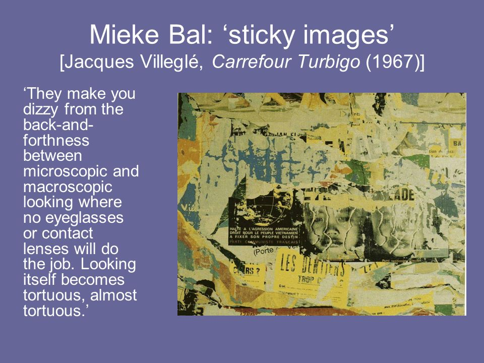 Mieke Bal: 'sticky images' [Jacques Villeglé, Carrefour Turbigo (1967)]